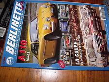 µµ Revue Berlinette mag n°68 A110 24 H du Mans 1976 R12 Gordini Escort RS 2000