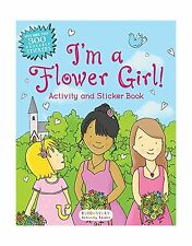 I'm a Flower Girl! Activity and Sticker Book (Bloomsbury Activi... Free Shipping