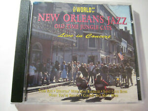 The World of New Orleans Jazz Old Jungle Cats Live in Concert 1993 CD