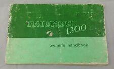 TRIUMPH 1300 OWNERS MANUAL / HANDBOOK. 1965-70. BY STANDARD TRIUMPH