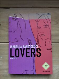 Isabella Santacroce, Lovers - prima edizione Strade blu Mondadori