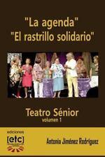 Teatro Sénior: La Agenda y el Rastrillo Solidario : Obras de Teatro Escritas...