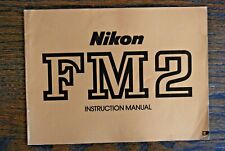 Nikon instruction for FM2/FM2N  35mm SLR Film Camera and AIS lenses