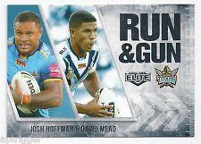 2016 NRL Elite Run & Gun (RG 9 / 32) Josh HOFFMAN / David MEAD Titans
