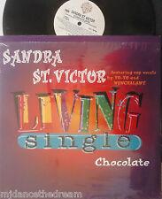 "SANDRA ST VICTOR feat YO-YO & NONCHALANT ~ Chocolate ~ 12"" Single PS USA PRESS"