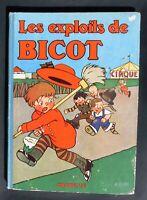 LES EXPLOITS DE BICOT. BRANNER. Editions Hachette 1931. EO très bel état