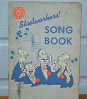 Vintage United Steelworkers Of America Singing Steelworkers' Song Book PR-127