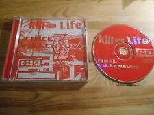 CD Pop Fidel Villeneuve - Kill Life (12 Song) DHR DIGITAL HARDCORE