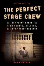 THE PERFECT STAGE CREW - KALUTA, JOHN - NEW PAPERBACK BOOK