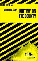 CliffsNotes on Nordhoff and Halls The Mutiny on t