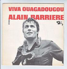 """Alain BARRIERE Vinyle 45T 7"""" VIVA OUAGADOUGOU - D SEPTEMBRE -BARCLAY 61060 ANTAR"""