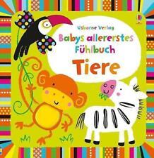 Babys allererstes Fühlbuch: Tiere von Fiona Watt (2013, Gebundene Ausgabe)