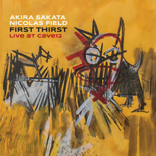 CD AKIRA SAKATA NICOLAS FIELD First Thirst  Live at Cave12 | Not Two