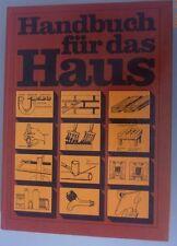 Handbuch für das Haus /Reparturarbeiten rund ums Haus /Hobby