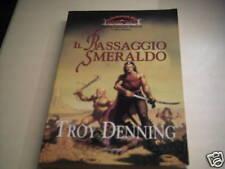IL PASSAGGIO SMERALDO di TROY DENNING ,LIBRO PRIMO