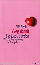 *b- WEG damit! - Die LIEBE befreien - Rita POHLE  tb