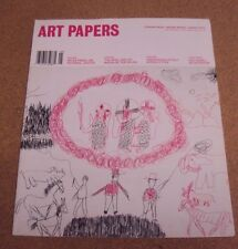 ART PAPERS Magazine May/ June 2007 Striking Ideas Moving Images Smart Texts
