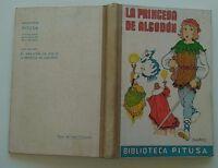 1943 Biblioteca Pitusa, La Princesa de Algodón, Ediciones Hymsa, Primera Edición