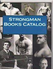 Strongman Books Catalog ..Powerful Grip/Eugen Sandow/Harry Paschall/Bosco Books