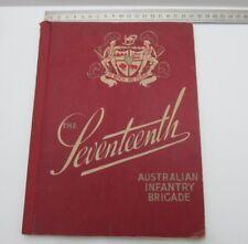WWII  The Seventeenth Australian Infantry Brigade Magazine
