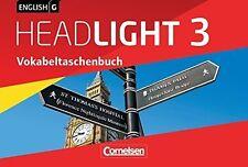 English G Headlight 3 - Vokabeltaschenbuch (7. Klasse)
