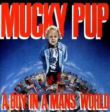 MUCKY PUP / A Boy in a Man's World by Mucky Pup (CD, Dec-2012, True 9)