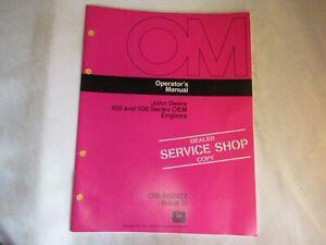 John Deere 400 500 series engine operator's manual