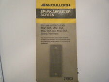 NEW MCCULLOCH MAC60A, MAC80A, MAC90A, MAC95A SPARK ARRESTER SCREEN PN 216863