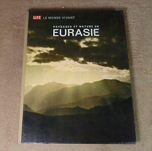 LE MONDE VIVANT / PAYSAGES ET NATURE EN EURASIE - TIME-LIFE ///