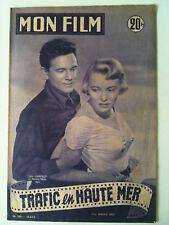 "b)Mon Film n°305 du 25/06/1952 ""Trafic en Haute Mer"" J Garfield et Patricia Neal"