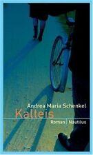 Kalteis.Andrea Maria SCHENKEL.Nautilus B014A