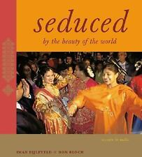 Seduced By the Beauty of the World : Travels In India, , , Very Good, 2003-01-01