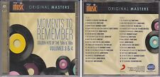 My Music Original Masters MOMENTS TO REMEMBER Golden Hits 50s 60s Vol 3 & 4 2 CD