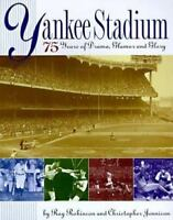 Yankee Stadium : 75 Years of Drama, Glamour and Glory by Christopher Jennison...