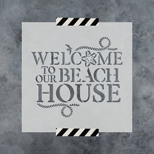 Welcome To Our Beach House Sign Stencil - Durable & Reusable Mylar Stencils