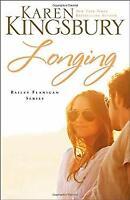 Longing by Kingsbury, Karen