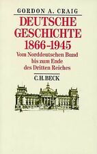 Deutsche Geschichte 1866 - 1945: Vom Norddeutschen Bund ... | Buch | Zustand gut