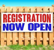 Registration Now Open Advertising Vinyl Banner Flag Sign Many Sizes