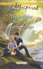 NEW - The Bachelor Next Door (Castle Falls) by Springer, Kathryn