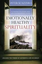 Emotionally Healthy Spirituality : Unleashing the Power of Authentic Life in.