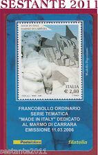 TESSERA FILATELICA FRANCOBOLLO MADE IN ITALY DEDICATO MARMO DI CARRARA 2006 H24