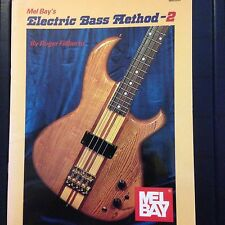 Mel Bay's Electric Bass Method Book 2 List $7.95