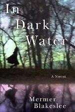 In Dark Water by Blakeslee, Mermer