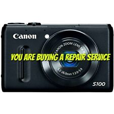 CANON S100 REPAIR SERVICE for your Digital Camera with a 60 DAY WARRANTY