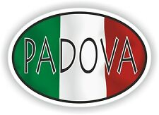 Padova OVAL WITH ITALIAN FLAG STICKER ITALY ITALIA AUTO MOTO TRUCK LAPTOP