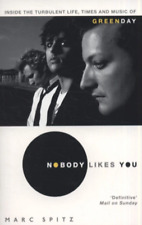 Nobody likes you - Marc Spitz [BOOK]