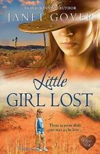 LITTLE GIRL LOST - GOVER, JANET - NEW PAPERBACK BOOK