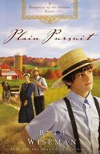 Plain Pursuit by Beth Wiseman~Bk 2: Daughters Of The Promise~LIKE NEW Condition