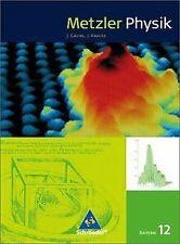 Metzler Physik 12. Schülerband. Bayern von Joachim ... | Buch | Zustand sehr gut