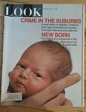 LOOK MAGAZINE MAY 31 1966 CRIME IN SUBURBS NEW BORN FIRST DAYS OF BABY LIFE